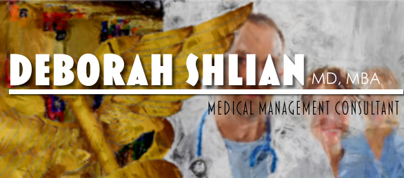 Deborah Shlian MD MBA Medical Management Consulting